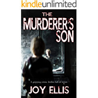 THE MURDERER'S SON a gripping crime thriller full of twists (JACKMAN & EVANS Book 1)
