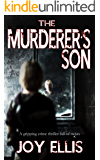 THE MURDERER'S SON a gripping crime thriller full of twists (English Edition)