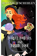 Fearful Fortunes and Terrible Tarot: Wonky Inn Book 4 Kindle Edition