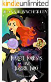 Fearful Fortunes and Terrible Tarot: Wonky Inn Book 4