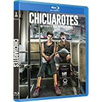CHICUAROTES [Blu-ray]