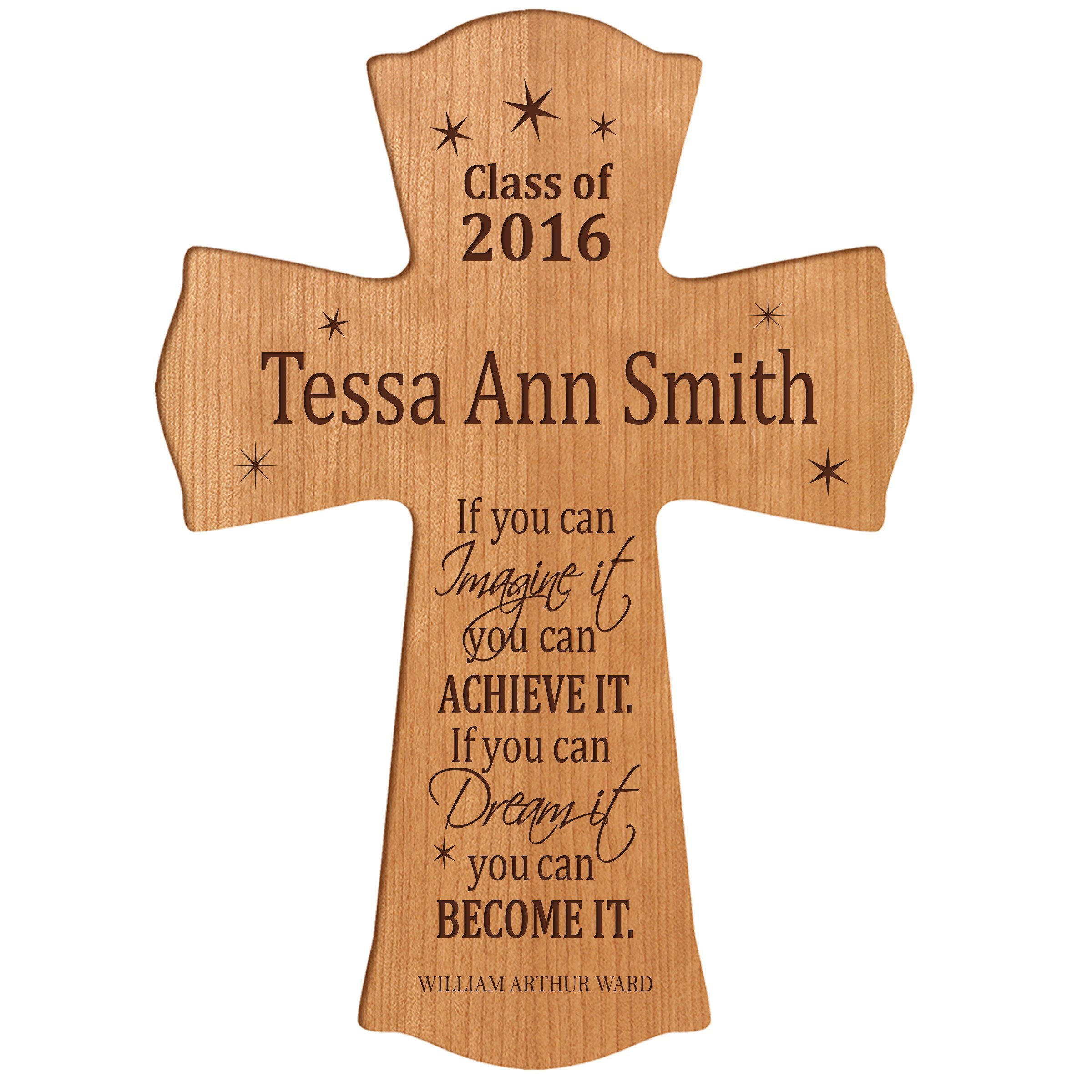 LifeSong Milestones Personalized Wall Cross Graduation gifts for If you can IMAGINE it you can ACHIEVE IT if you can Dream it you can BECOME IT (8.5'' x 11'', Cherry)