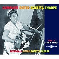 The Complete Rosetta Tharpe Vol.5