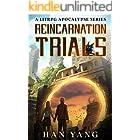 Reincarnation Trials: A LitRPG Apocalypse (Systems of Salvation Book 1)