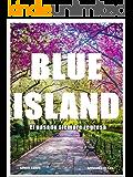 BLUE ISLAND 2: El pasado siempre regresa