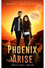 Phoenix Arise: YA Sci-fi Thriller (From the Ashes Book 1) Kindle Edition