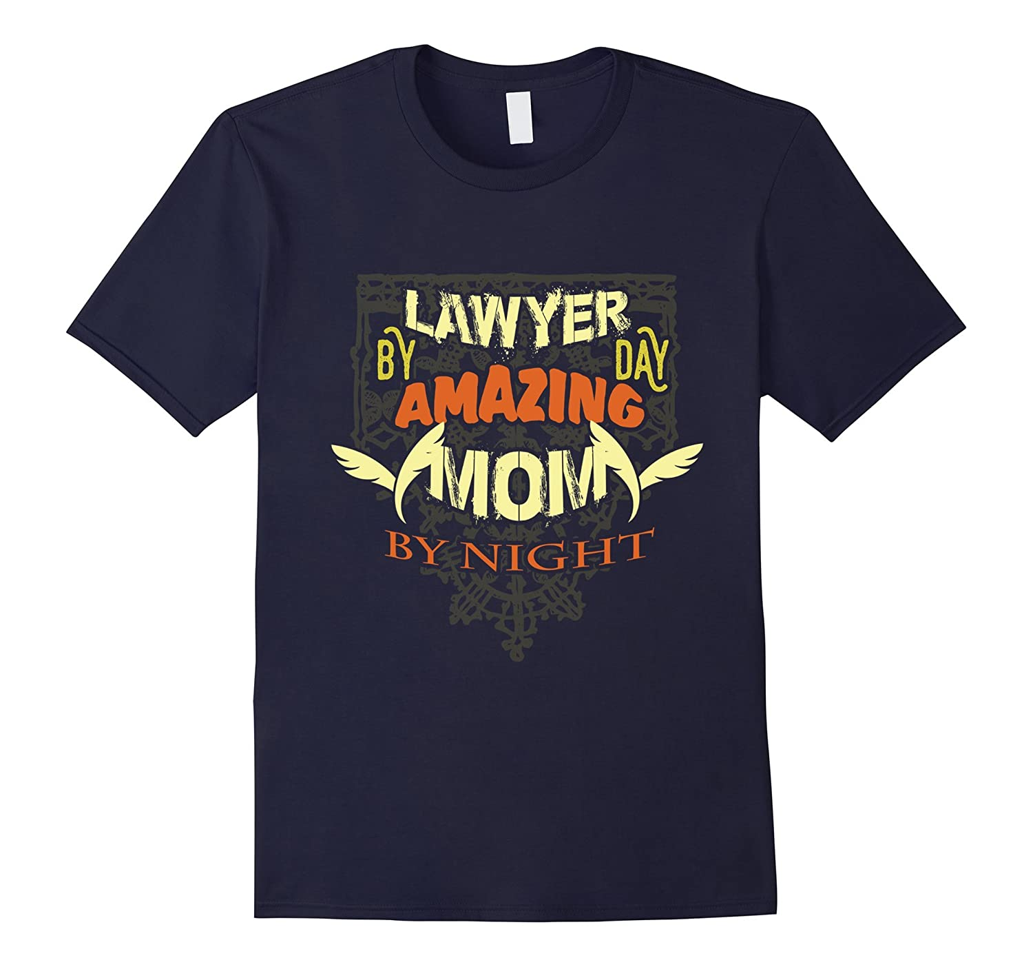 Lawyer By Day Mom By Night Funny Legal Tshirt Lawyer Mother-TH