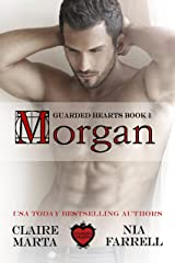 Morgan: Guarded Hearts Book 1 Kindle Edition
