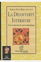 La découverte intérieure Paperback