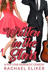 Written in the Stars (Pop Stars Romantic Comedy Book 5) Kindle Edition