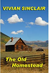 The Old Homestead (Starting Over In Wyoming Book 2) Kindle Edition
