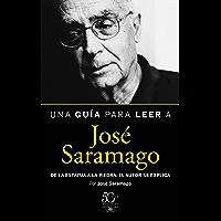 Una guía para leer a José Saramago (Spanish Edition)
