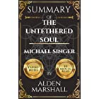 Summary of The Untethered Soul by Michael A. Singer