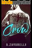 CROW (Boston Underworld Book 1)
