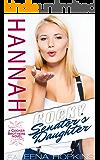Cocky Senator's Daughter: Hannah Cocker (Cocker Brothers of Atlanta Book 8)