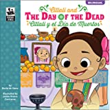 Citlali and the Day of the Dead – Bilingual English and Spanish Children's Fairy Tale Keepsake Stories, PreK– Grade 3, 32 Pag
