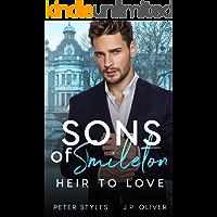 Heir To Love (Sons Of Smileton Book 1)