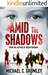 Amid the Shadows (English Edition)