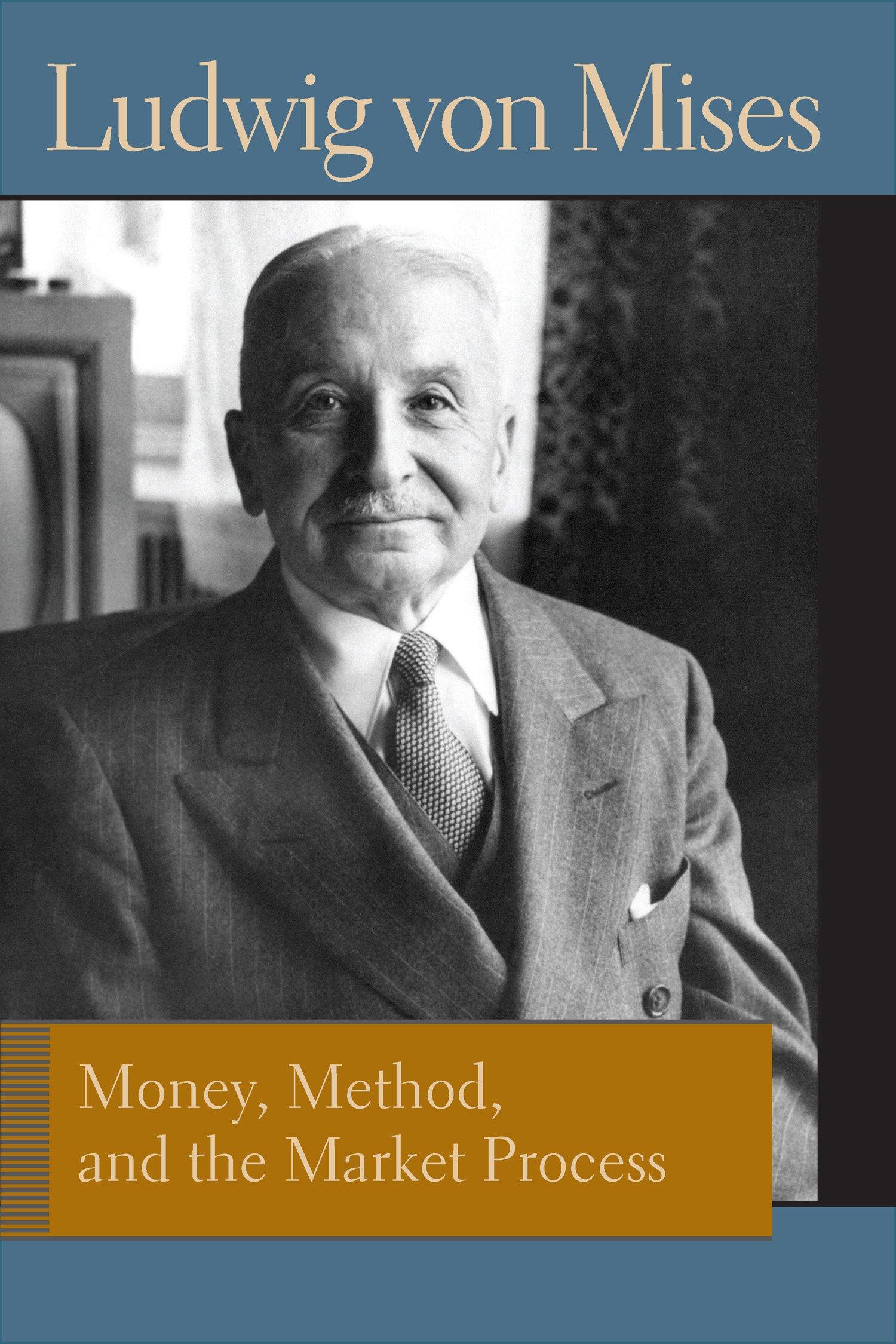 Money, Method, and the Market Process: Essays (Lib Works Ludwig Von Mises Pb) ebook