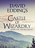 Castle of Wizardry (The Belgariad Book 4)
