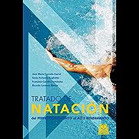 Tratado de natación: Del perfeccionamiento al alto rendimiento (Deportes)