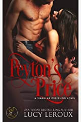Peyton's Price (A Singular Obsession Book 6) Kindle Edition