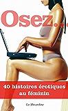 Osez 40 histoires érotiques au féminin