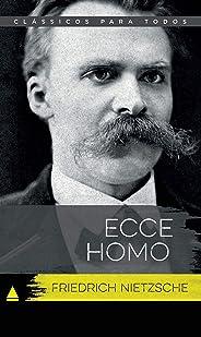 Ecce Homo (Coleção Clássicos para Todos)