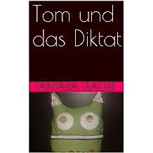 Tom und Star (Wer frisst mir meine Sorgen weg? 2) (German Edition)