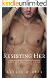 Resisting Her: Who knew innocence could be so tempting