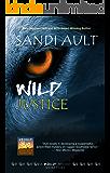 WILD JUSTICE (WILD Mystery Series Short Stories Book 1)