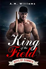 King of the Field (Boys of Summer Book 3) Kindle Edition
