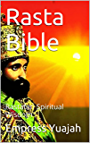 Rasta Bible: Rastafari Spiritual Wisdom