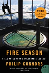 Fire Season: Field Notes from a Wilderness Lookout Kindle Edition