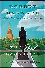 Bad Samaritan: A Novel of Suspense Featuring Charlie Peace Kindle Edition