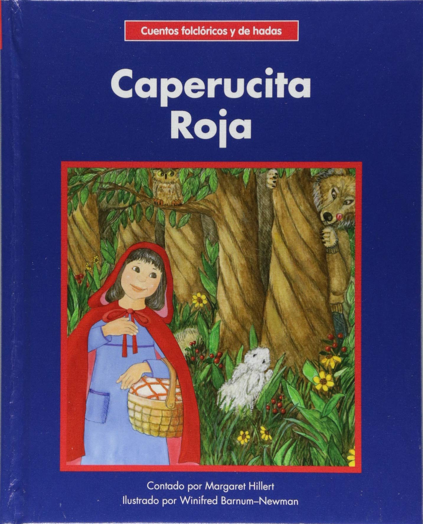 Caperucita Roja/ Little Red Riding Hood (Cuentos folcloricos y de hadas / Beginning-to-read, Spanish Fairy Tales & Folklore) (Spanish Edition) by Norwood House Pr