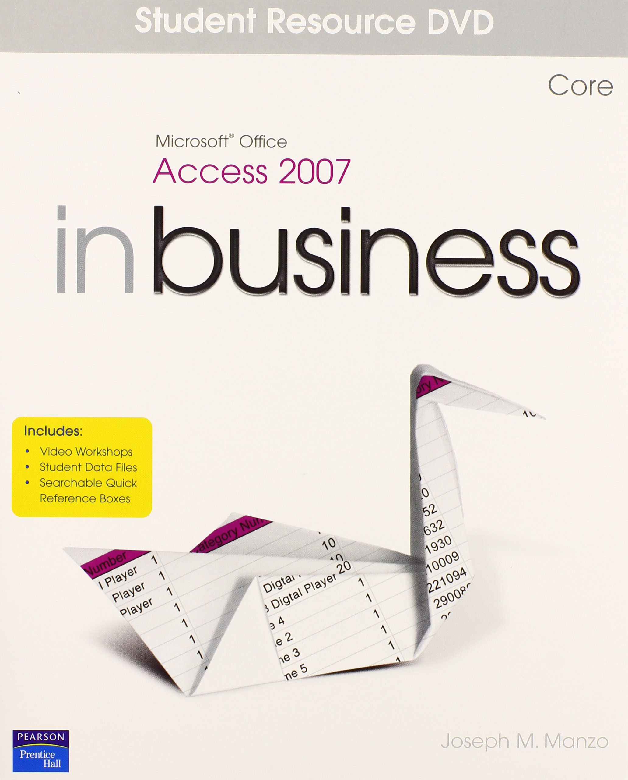 Download Microsoft Access 2007 In Business, Core Student Resource DVD pdf epub