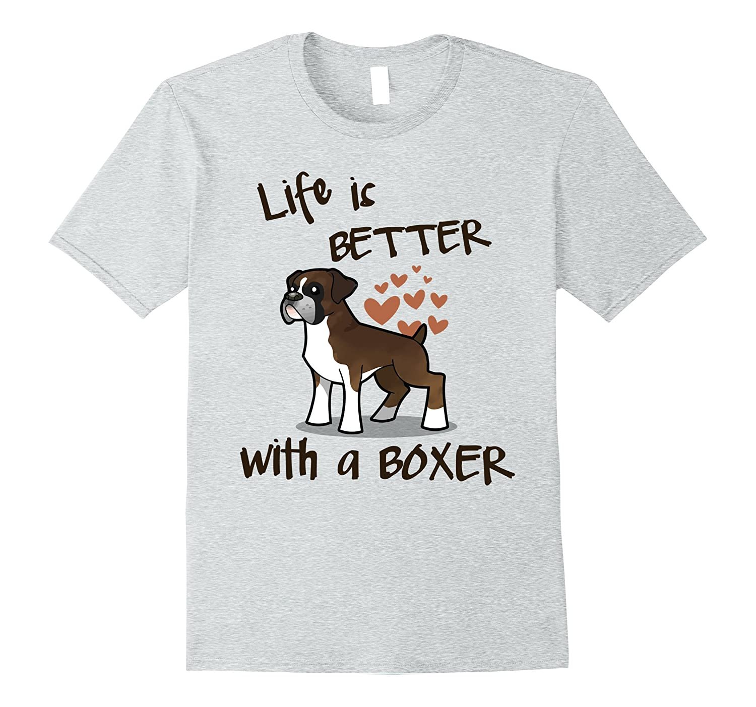 Life S Better With A Boxer Dog T Shirt Anz Anztshirt