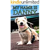 My Name Is Danny: Tales From Danny the Dog