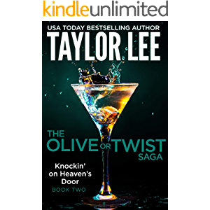 Knockin' On Heaven's Door (The Olive or Twist Saga Book 2)