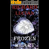 Frozen Heart : Coração Congelado (Burning Love Livro 1)