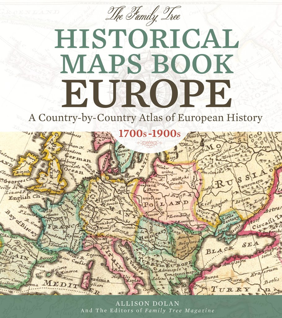The family tree historical maps book europe a country by country the family tree historical maps book europe a country by country atlas of european history 1700s 1900s amazon allison dolan and the editors of gumiabroncs Image collections