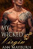 My Wicked Virgin (Club Wicked Book 6)