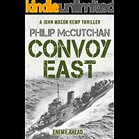Convoy East (John Mason Kemp Thriller Book 4)