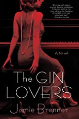 The Gin Lovers: A Novel Kindle Edition