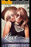 Love Undercover: A Lesbian Romance (Love Stories Book 3)