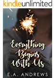 Everything Begins With Us