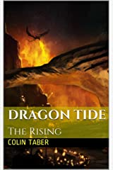 Dragon Tide: The Rising Kindle Edition