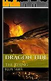 Dragon Tide: The Rising