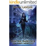 Winter, Faerstice: Charm Against a Sudden Stitch (Witches' War Book 1)